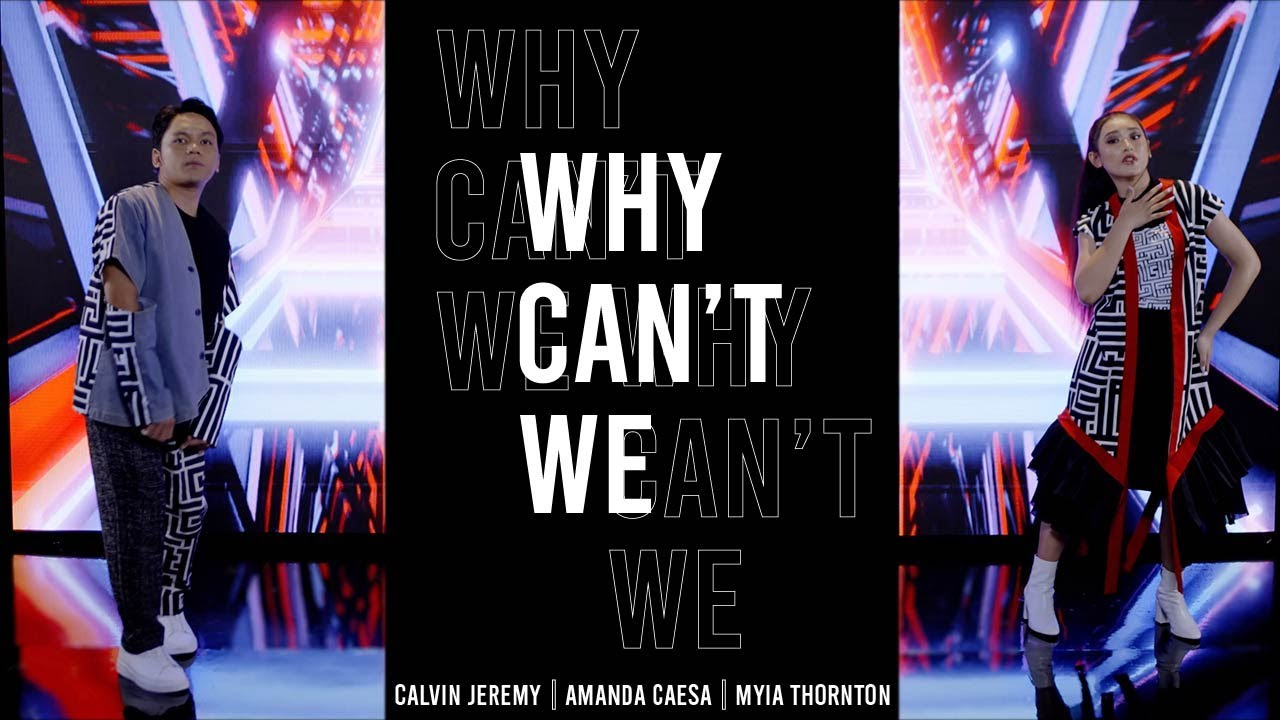 Amanda Caesa & Calvin Jeremy Feat. Myia Thornton - Why Can't We (Official Music Video)