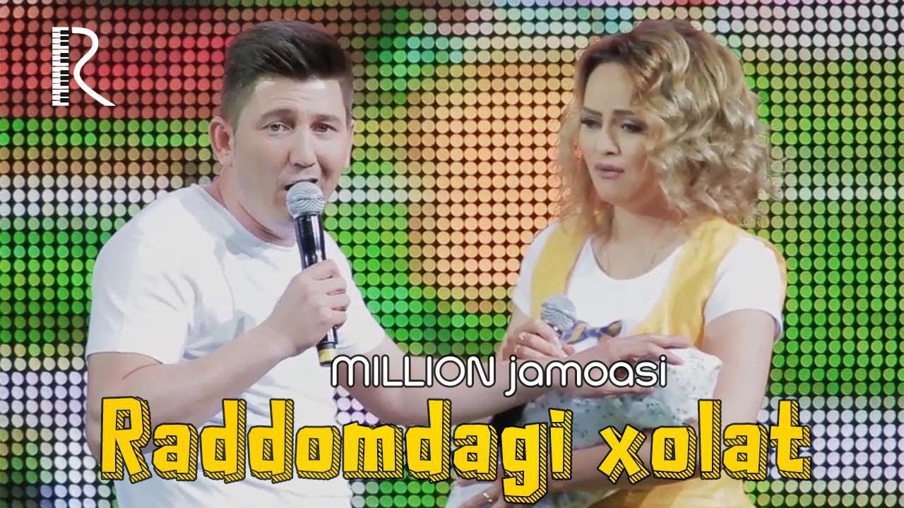 Million jamoasi - Raddomdagi xolat | Миллион жамоаси - Раддомдаги холат