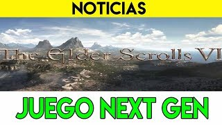 CONFIRMADO   The Elder Scrolls VI ...juego NEXT GEN   PS5 Y LA NUEVA XBOX