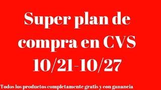 SUPER PLAN DE COMPRAS EN CVS 10/21-10/27  13 PRODUCTOS GRATIS Y CON GANANCIA