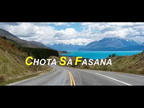 Chota Sa Fasana Lyrical Video