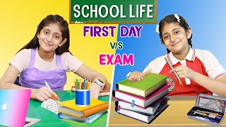 SCHOOL LIFE - First Day vs EXAM Day   MyMissAnand