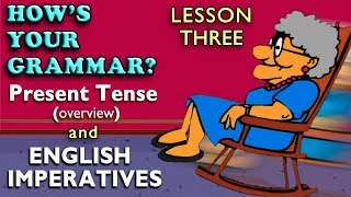 English Imperatives - Present Tense Review - English Grammar Lesson - Watch / Listen / Learn