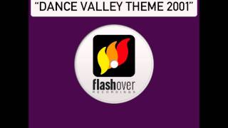 System F - Dance Valley Theme 2001 (Vince Fontaine Mix)
