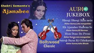 Ajanabee - All Songs Jukebox - Rajesh Khanna, Zeenat Aman - Old Classic Hindi Songs