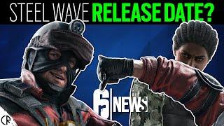 Release Date? Steel Wave - 6news - Rainbow Six Siege