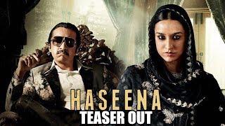 Haseena Parkar Teaser Out | Shraddha Kapoor