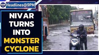 Nivar turns into very severe cyclonic storm, TN airport shut | Oneindia News