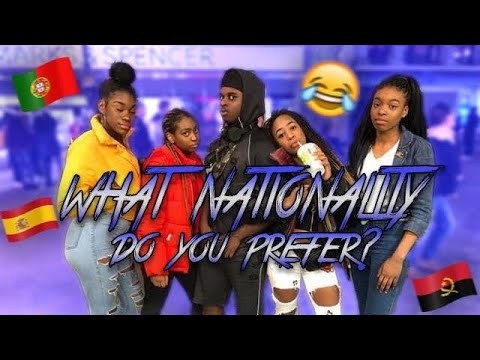 WHAT NATIONALITY DO YOU PREFER??? ( PART 2) | LEEDS |