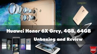 Huawei Honor 6x Grey (4GB RAM 64GB ROM) - Unboxing and Review