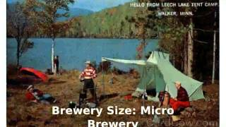 Leech Lake Brewing  Walker, Minnesota