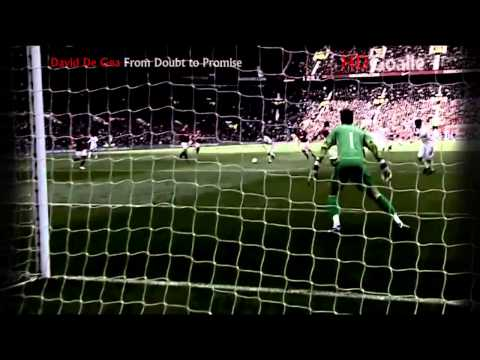 David De Gea  From Doubt To Promise HD]