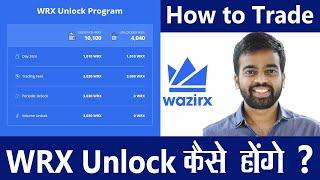 How to Unlock WazirX WRX Tokens  - How to Redeem and Trade - WRX Unlock Program