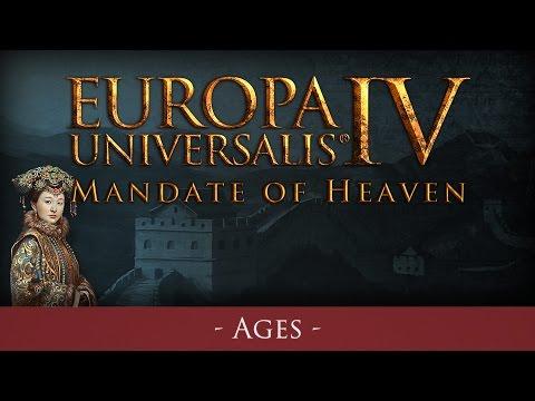 EU IV - Mandate of Heaven - Ages