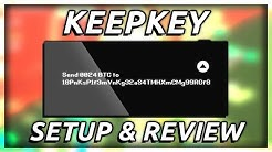 Keepkey Wallet Setup &  Review!