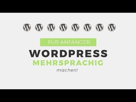 Wordpress Mehrsprachig Machen - Tutorial 2019