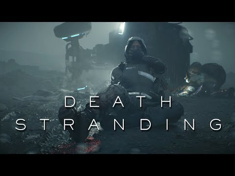 Death Stranding Trailer #1-3 | A Hideo Kojima Game