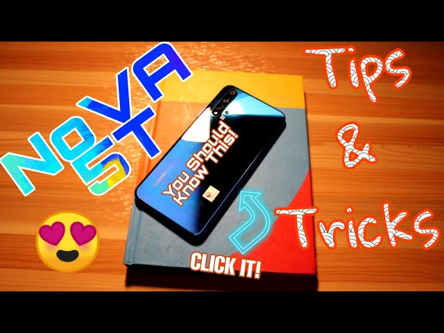 Tips and Tricks Huawei Nova 5T