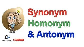 Synonym, Homonym und Antonym