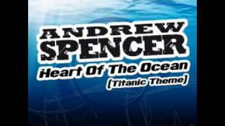 Andrew Spencer – Heart Of The Ocean  Money G Remix