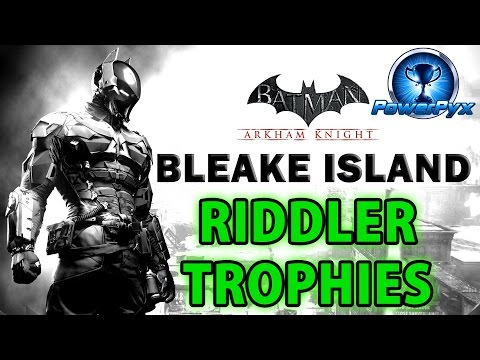 Batman Arkham Knight - Bleake Island - All Riddler Trophy Locations