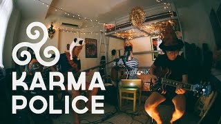 """Karma Police"" - Radiohead (The Sets Band Cover)"