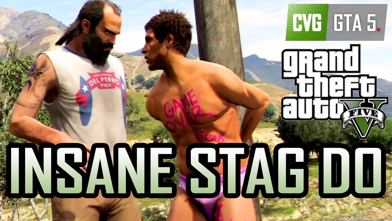 GTA 5 Funny Moments - Crazy Stag Do
