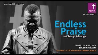 Endless Praise 2 - Gbenga Adenuga