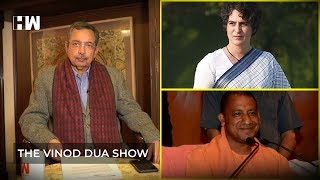 The Vinod Dua Show Episode 26: Priyanka Gandhi and Pension for Sadhus