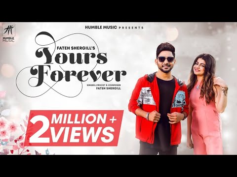 yours-forever-|-fateh-shergill-|-laddi-gill-|-latest-punjabi-songs-2019-|-humble-music