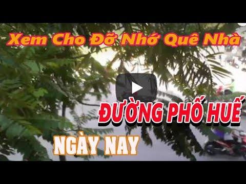 ĐƯỜNG PHỐ HUẾ NGÀY NAY (hue vietnam travel guide)