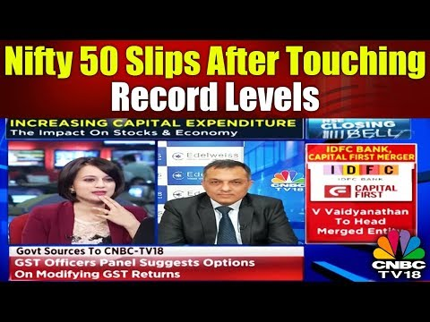 Closing Bell || Nifty 50 Slips After Touching Record Levels || CNBC TV18