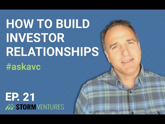 How to build investor relationships - AskAVC #21