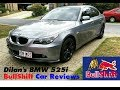 Bullshift Car Reviews: Dilan's BMW 525i