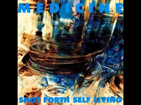 Medicine – Shot Forth Self Living [1992] | ғᴜʟʟ ᴀʟʙᴜᴍ