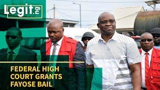 Nigeria Latest News: Federal High Court Grants Fayose Bail   Legit TV