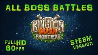 Kingdom Rush Frontiers - All BOSS Battles