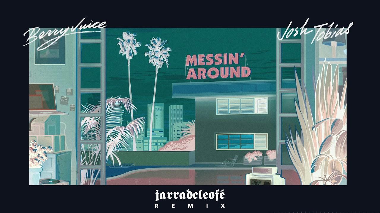 Berry Juice & Josh Tobias - Messin' Around (Jarradcleofé Remix) ile ilgili görsel sonucu