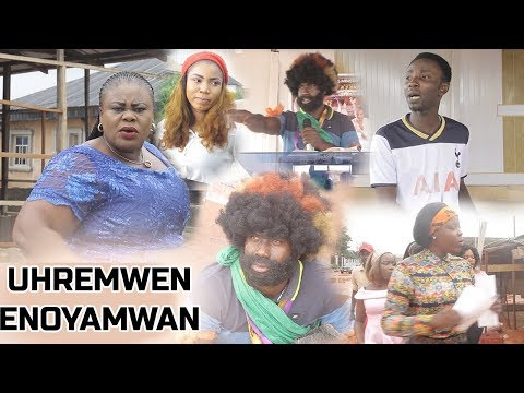 Uhremwen-Enoyamwan - Latest Benin Movies