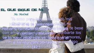 """Mc MoOnk - """"El Que Sigue De Mi"""" 2013"""
