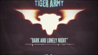 Tiger Army - Dark and Lonely Night