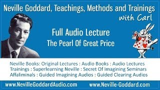 Neville Goddard Audio Lecture The Pearl Of Great Price
