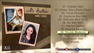 Ali Sultan Ft. Ebru Yaman - Yoruldu Bedenim