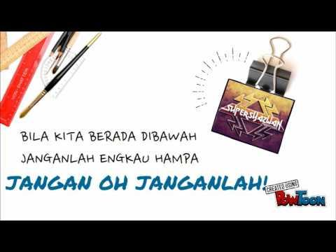 Supersyazwan Feat muZzy - Dahku Kata Jangan (Official Lyric Video)