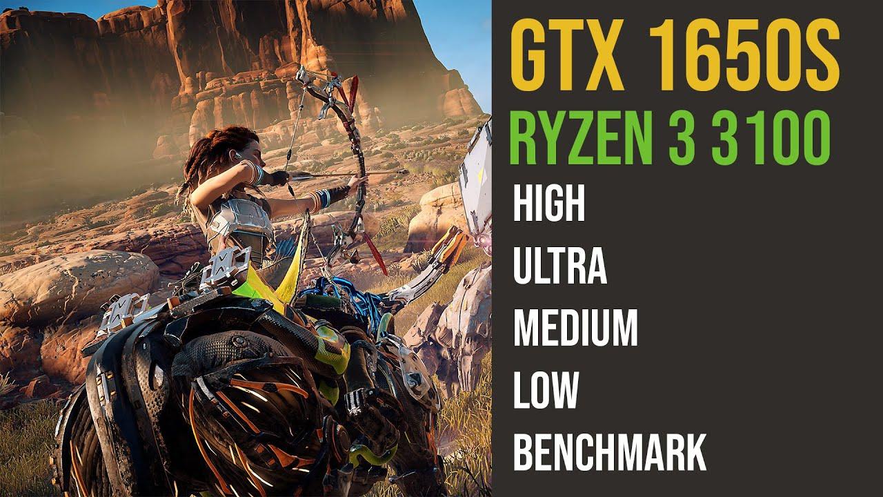 GTX 1650 Super Horizon Zero Dawn | Ryzen 3 3100 | | 1080p