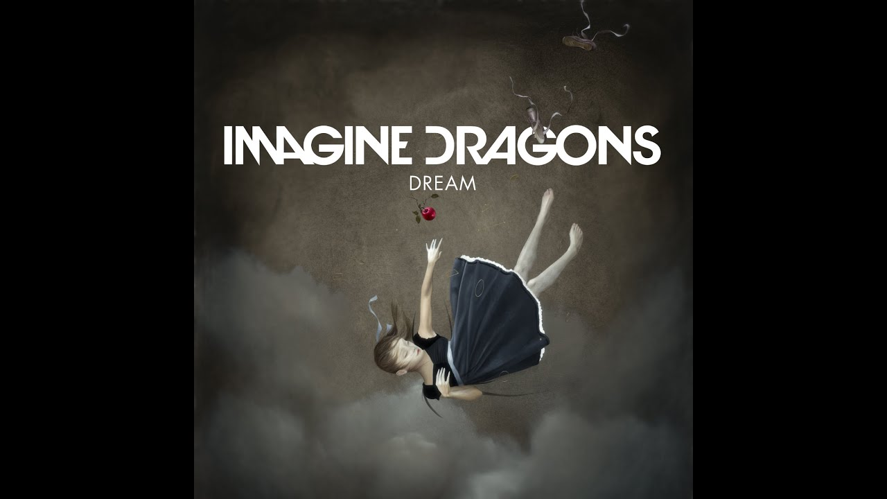 Imagine Dragons Dream Lyrics Youtube