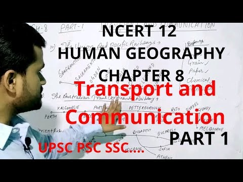Transport And Communication ! Chapter 8 Geography Ncert Class 12