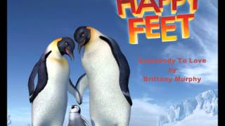 Somebody To Love by Brittany Murphy from Happy Feet (HD) (HQ Audio)
