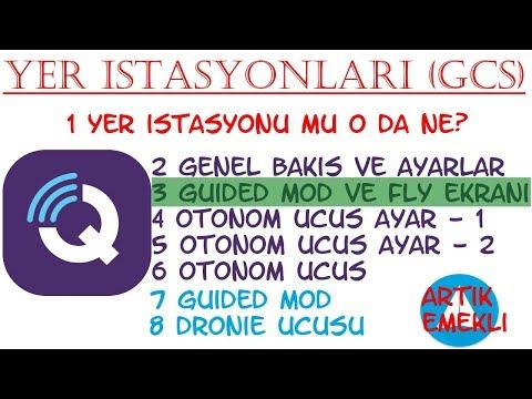 QGroundControl Guided mode kullanımı & Fly Ekranı (Yer İstasyonları
