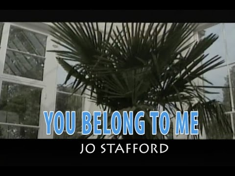 YOU BELONG TO ME (カラオケ) JO STAFFORD